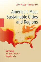 America's Most Sustainable Cities and Regions by John W. Day
