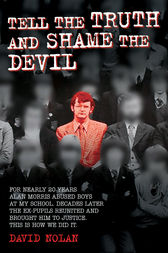 Tell the Truth and Shame the Devil by David Nolan