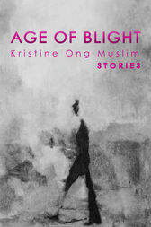 Age of Blight by Kristine Ong Muslim
