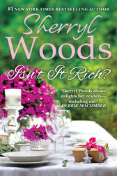 Isn't It Rich? (Perfect Destinies, Book 1) by Sherryl Woods