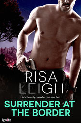 Surrender at the Border by Risa Leigh