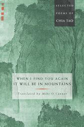 When I Find You Again, It Will Be in Mountains by Mike O'Connor