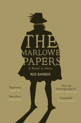 The Marlowe Papers by Ros Barber