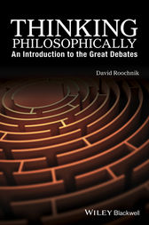 Thinking Philosophically by David Roochnik