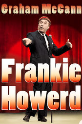 Frankie Howerd: Stand-Up Comic (Text Only) by Graham McCann