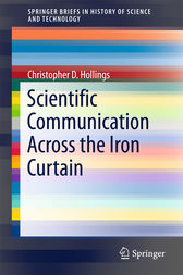 Scientific Communication Across the Iron Curtain by Christopher D. Hollings