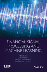 Financial Signal Processing and Machine Learning by Ali N. Akansu