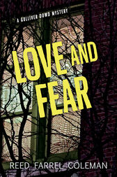 Love and Fear by Reed Farrel Coleman