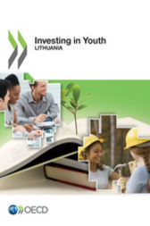 Investing in Youth: Lithuania by OECD Publishing