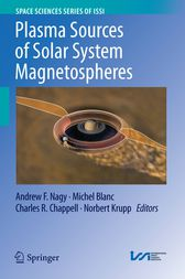 Plasma Sources of Solar System Magnetospheres by Andrew F. Nagy