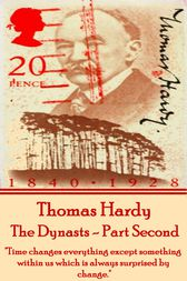 The Dynasts - Part Second by Thomas Hardy