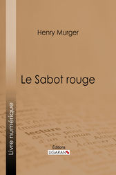 Le Sabot rouge by Henry Murger