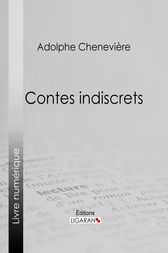 Contes indiscrets by Adolphe Chenevière