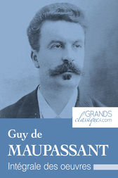 Guy de Maupassant by Guy de Maupassant