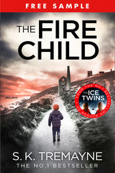 The Fire Child (free sampler) by S. K. Tremayne