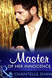 Master Of Her Innocence (Mills & Boon Modern) (Bought by the Brazilian, Book 2) by Chantelle Shaw