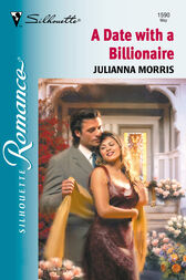 A Date With A Billionaire (Mills & Boon M&B) by Julianna Morris