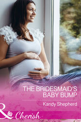 The Bridesmaid's Baby Bump (Mills & Boon Cherish) (Sydney Brides, Book 3) by Kandy Shepherd
