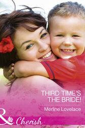 Third Time's The Bride! (Mills & Boon Cherish) (Three Coins in the Fountain, Book 2) by Merline Lovelace