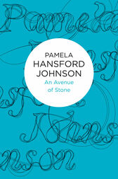 An Avenue of Stone: A Helena Novel 2 by Pamela Hansford Johnson