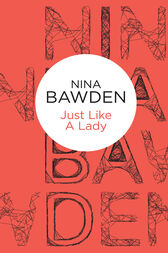 Just Like A Lady by Nina Bawden