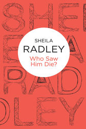 Who Saw Him Die?: An Inspector Quantrill 6 by Sheila Radley