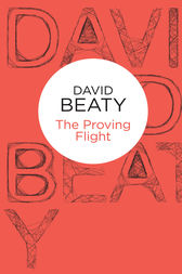 The Proving Flight by David Beaty