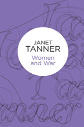 Women and War by Janet Tanner