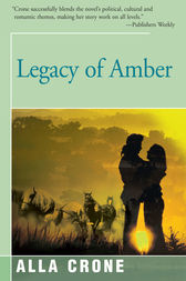 Legacy of Amber by Alla Crone