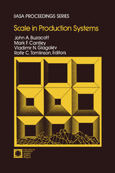 Scale in Production Systems by John A. Buzacott