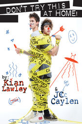 Kian and Jc: Don't Try This at Home! by Kian Lawley