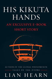 His Kikuta Hands by Lian Hearn
