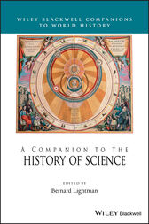 A Companion to the History of Science by Bernard Lightman