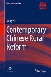 Contemporary Chinese Rural Reform by Xiang Wu