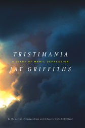 Tristimania by Jay Griffiths