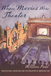 When Movies Were Theater by William Paul