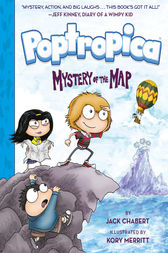 Mystery of the Map (Poptropica Book 1) by Jack Chabert