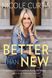 Better Than New by Nicole Curtis