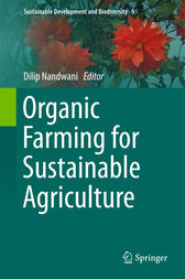 Organic Farming for Sustainable Agriculture by Dilip Nandwani