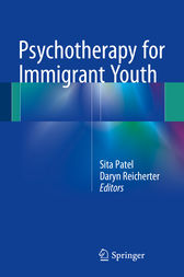 Psychotherapy for Immigrant Youth by Sita Patel