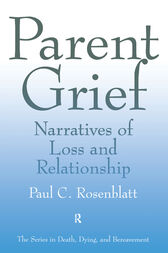Parent Grief by Paul C. Rosenblatt