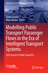 Modelling Public Transport Passenger Flows in the Era of Intelligent Transport Systems by Guido Gentile