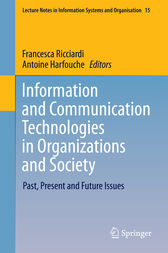 Information and Communication Technologies in Organizations and Society by Francesca Ricciardi