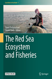 The Red Sea Ecosystem and Fisheries by Dawit Tesfamichael