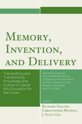 Memory, Invention, and Delivery by Richard Dagger