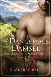 A Dangerous Damsel by Kimberly Bell