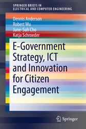 E-Government Strategy, ICT and Innovation for Citizen Engagement by Dennis Anderson