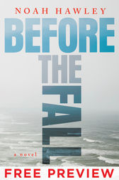 Before the Fall - FREE PREVIEW (Prologue and Chapter 1) by Noah Hawley