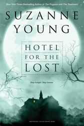 Hotel for the Lost by Suzanne Young