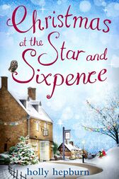 Christmas at the Star and Sixpence by Holly Hepburn